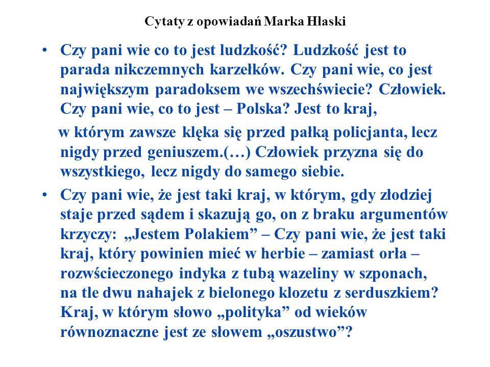 Cytaty z opowiadań Marka Hłaski