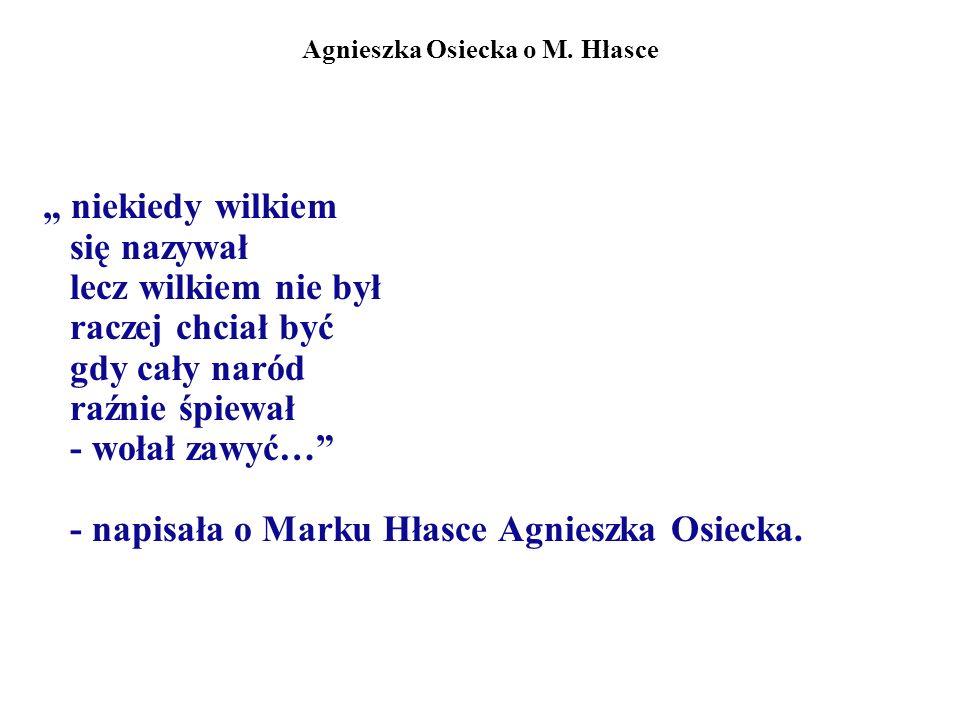 Agnieszka Osiecka o M. Hłasce