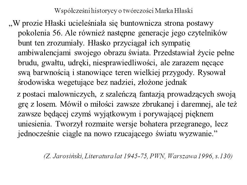 Współcześni historycy o twórczości Marka Hłaski