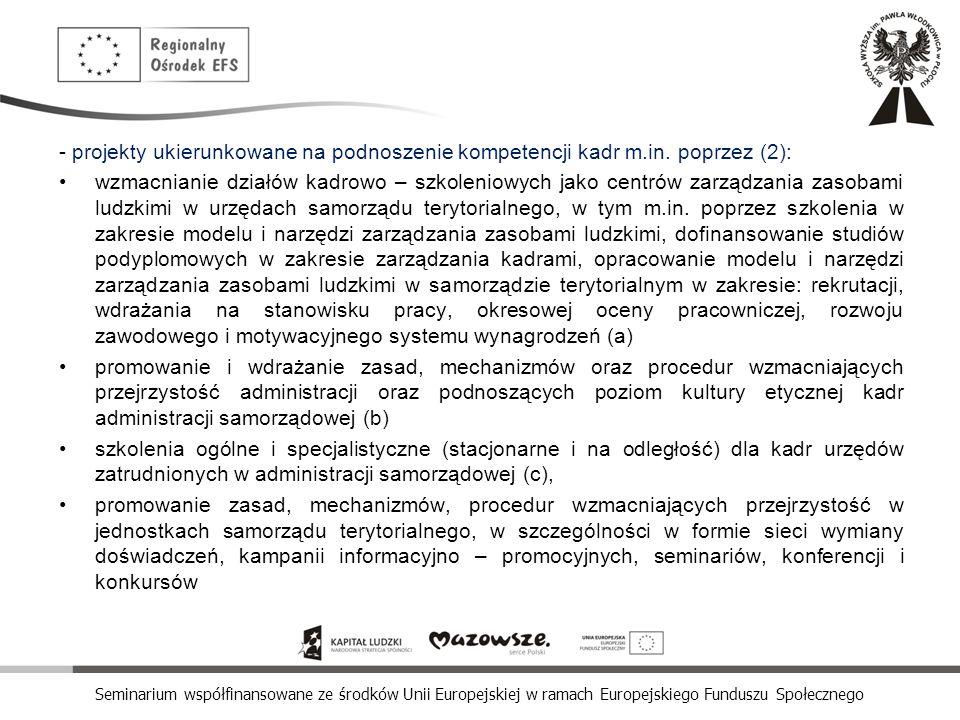 - projekty ukierunkowane na podnoszenie kompetencji kadr m. in
