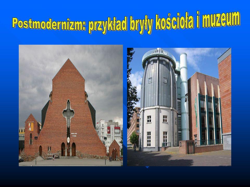 Postmodernizm: przykład bryły kościoła i muzeum
