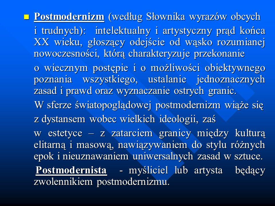 Postmodernizm (według Słownika wyrazów obcych