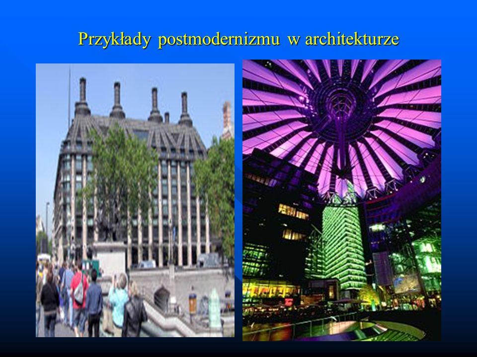 Przykłady postmodernizmu w architekturze