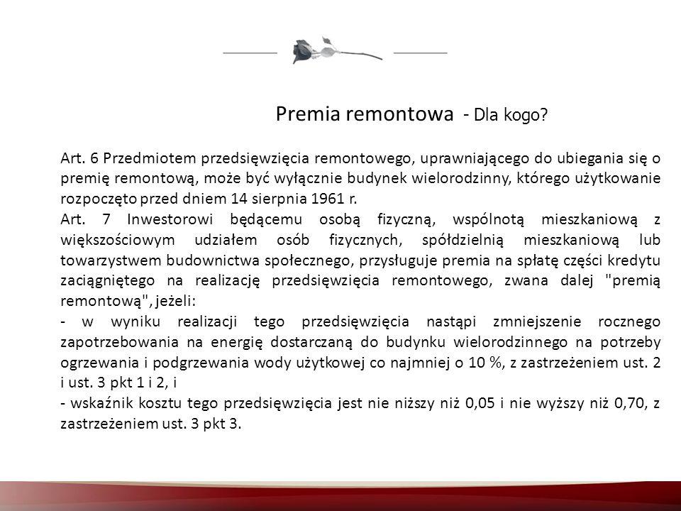 Premia remontowa - Dla kogo