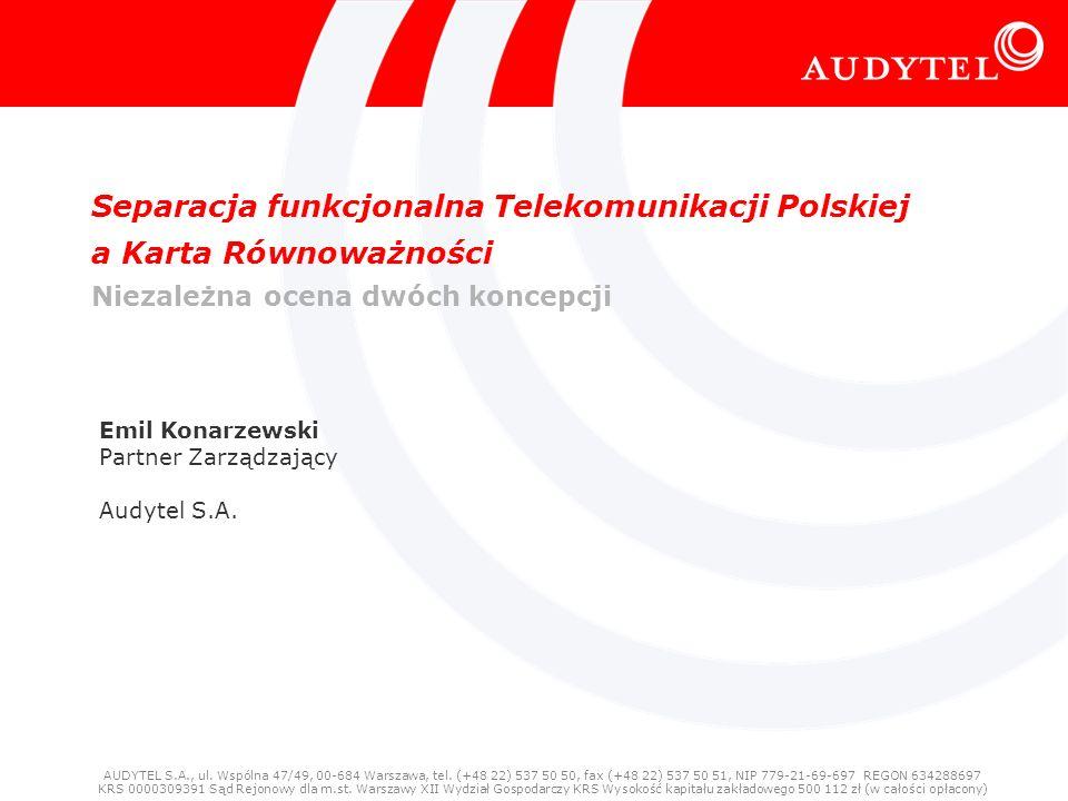 Separacja funkcjonalna Telekomunikacji Polskiej a Karta Równoważności Niezależna ocena dwóch koncepcji