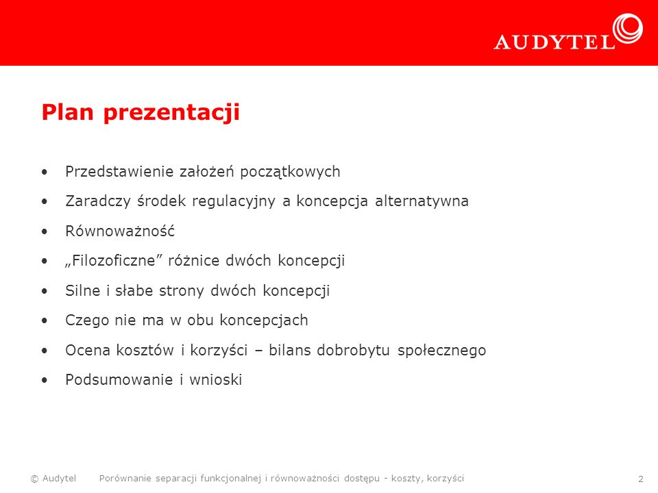 Plan prezentacji Przedstawienie założeń początkowych