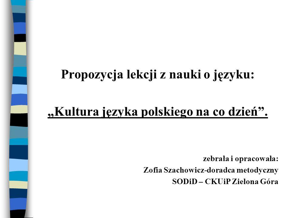 Propozycja lekcji z nauki o języku: