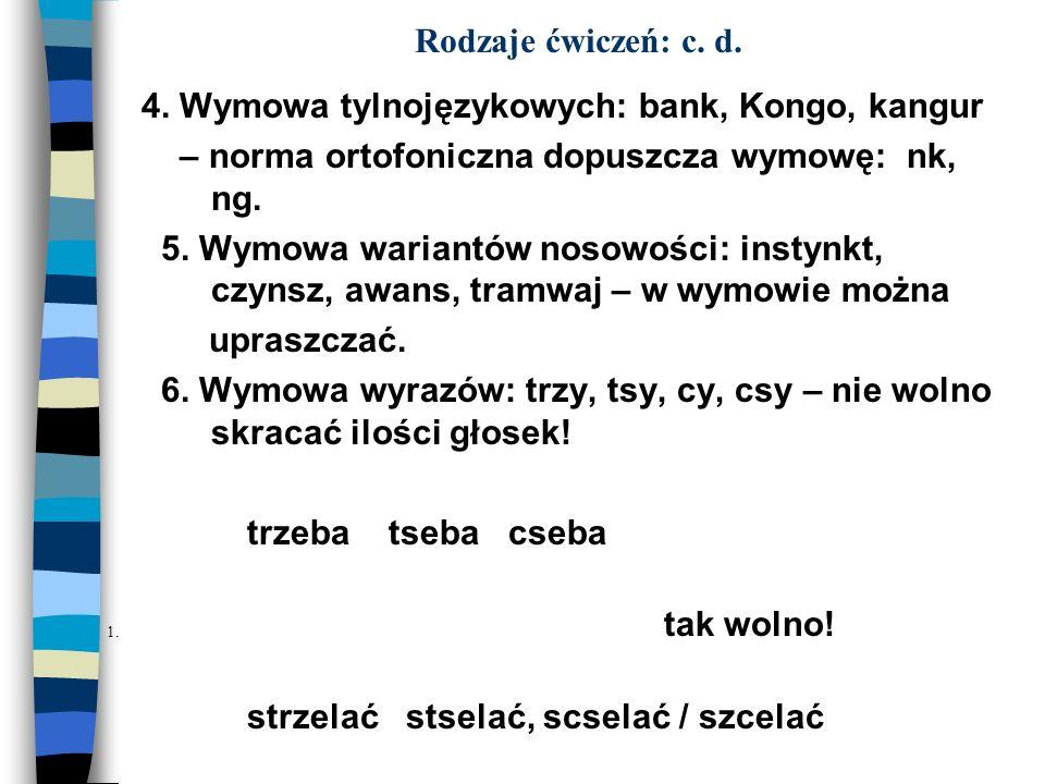4. Wymowa tylnojęzykowych: bank, Kongo, kangur