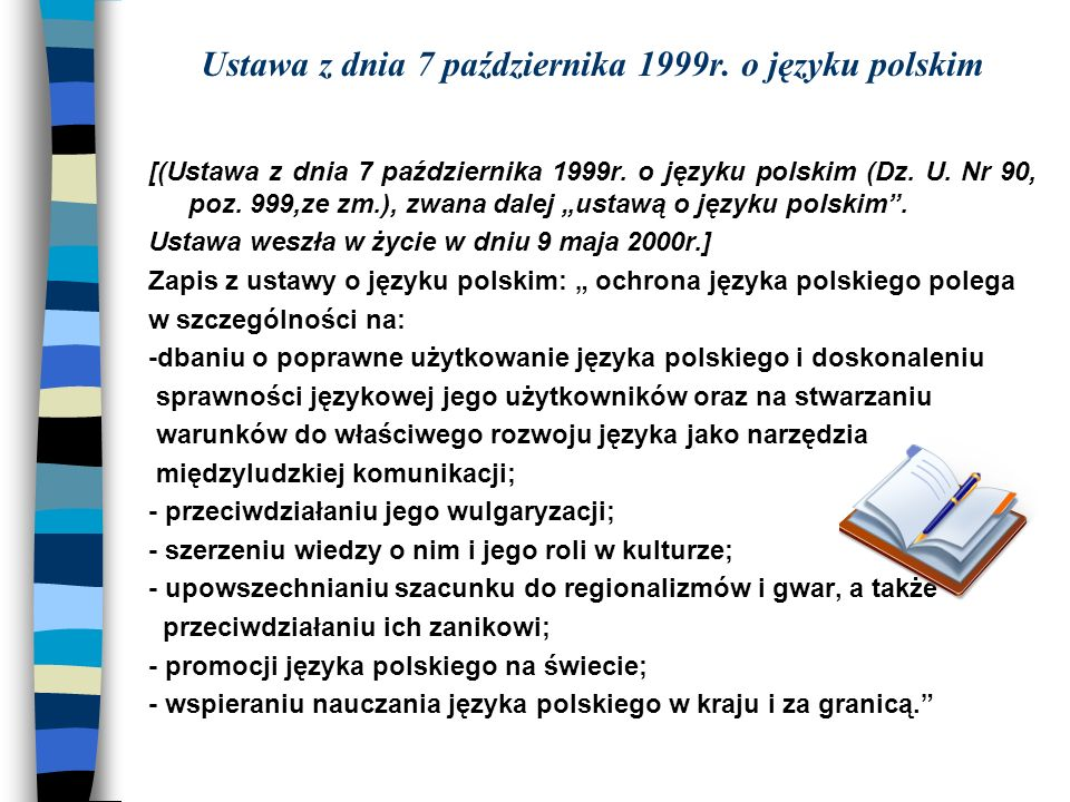 Ustawa z dnia 7 października 1999r. o języku polskim