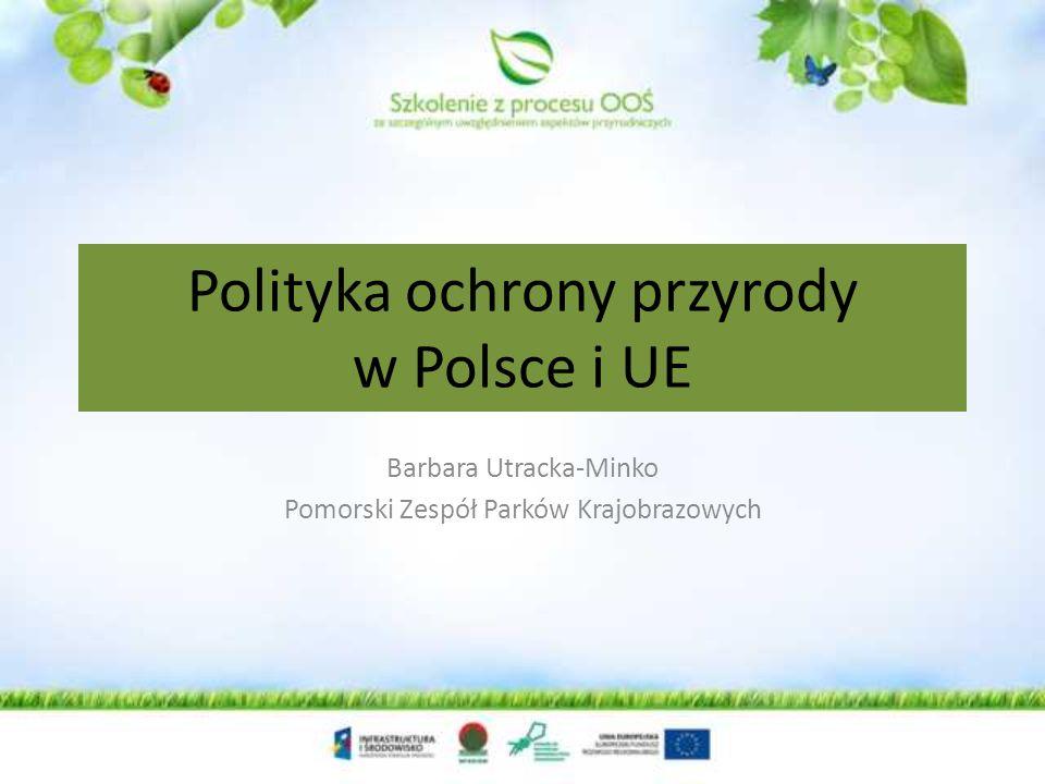 Polityka ochrony przyrody w Polsce i UE