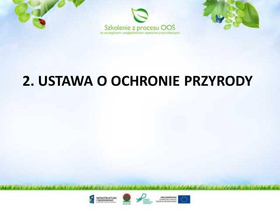 2. Ustawa o ochronie przyrody