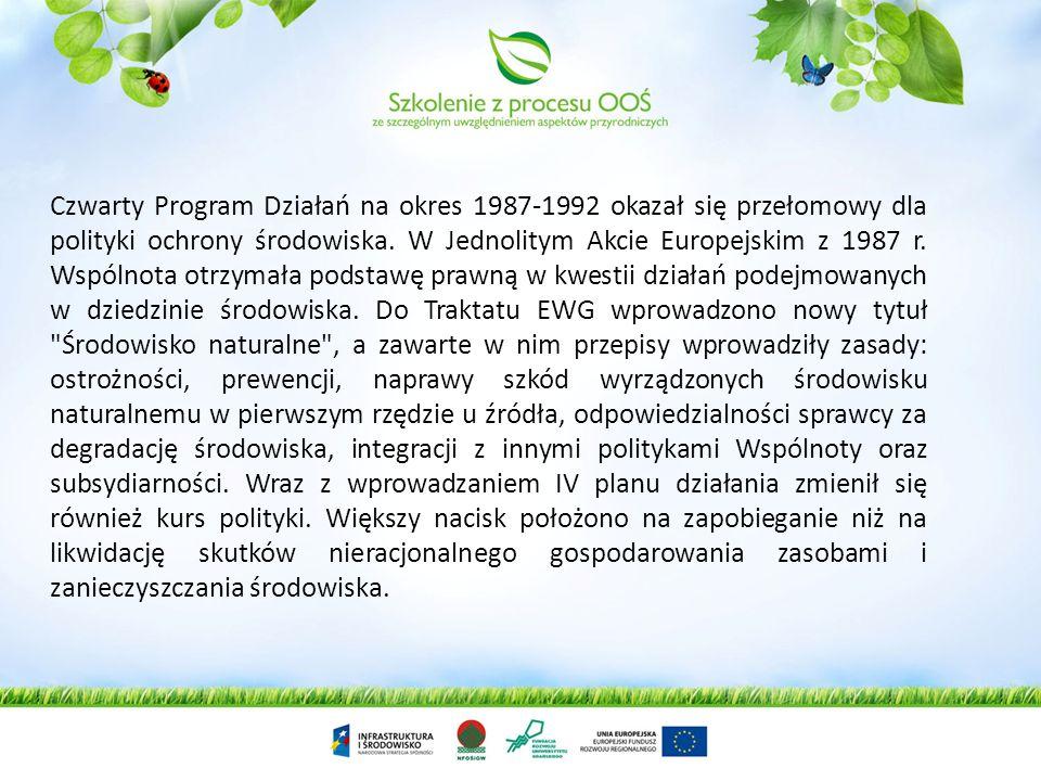 Czwarty Program Działań na okres 1987-1992 okazał się przełomowy dla polityki ochrony środowiska.
