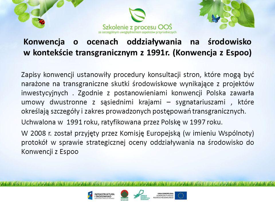 Konwencja o ocenach oddziaływania na środowisko w kontekście transgranicznym z 1991r. (Konwencja z Espoo)