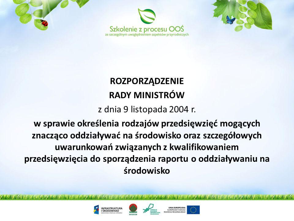 ROZPORZĄDZENIE RADY MINISTRÓW. z dnia 9 listopada 2004 r.
