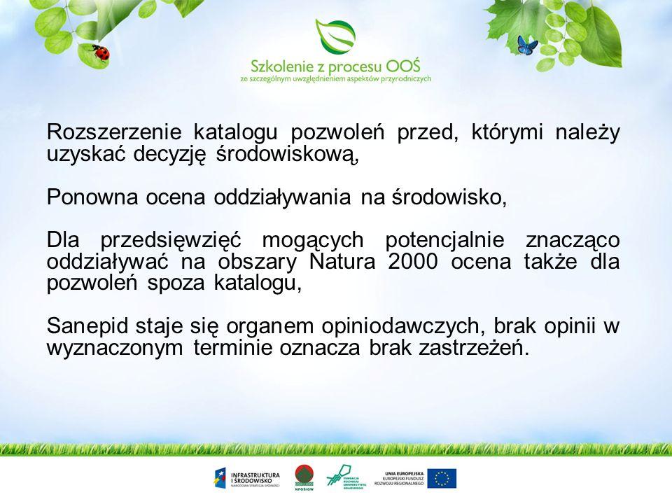 Rozszerzenie katalogu pozwoleń przed, którymi należy uzyskać decyzję środowiskową,