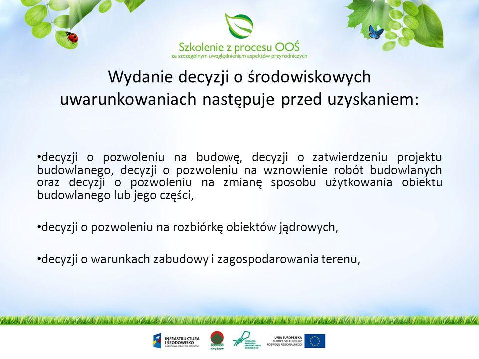 Wydanie decyzji o środowiskowych uwarunkowaniach następuje przed uzyskaniem: