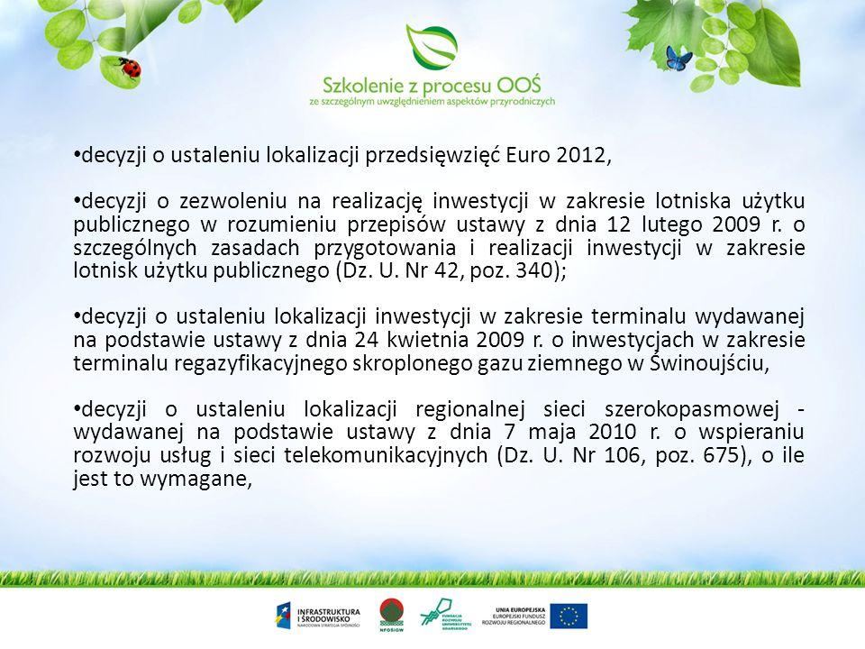 decyzji o ustaleniu lokalizacji przedsięwzięć Euro 2012,