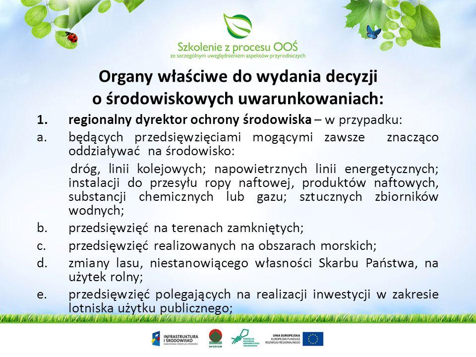 Organy właściwe do wydania decyzji o środowiskowych uwarunkowaniach: