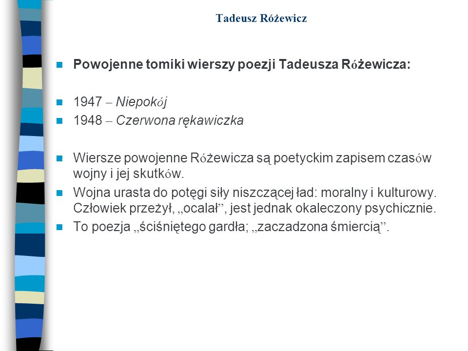 Powojenne tomiki wierszy poezji Tadeusza Różewicza: 1947 – Niepokój