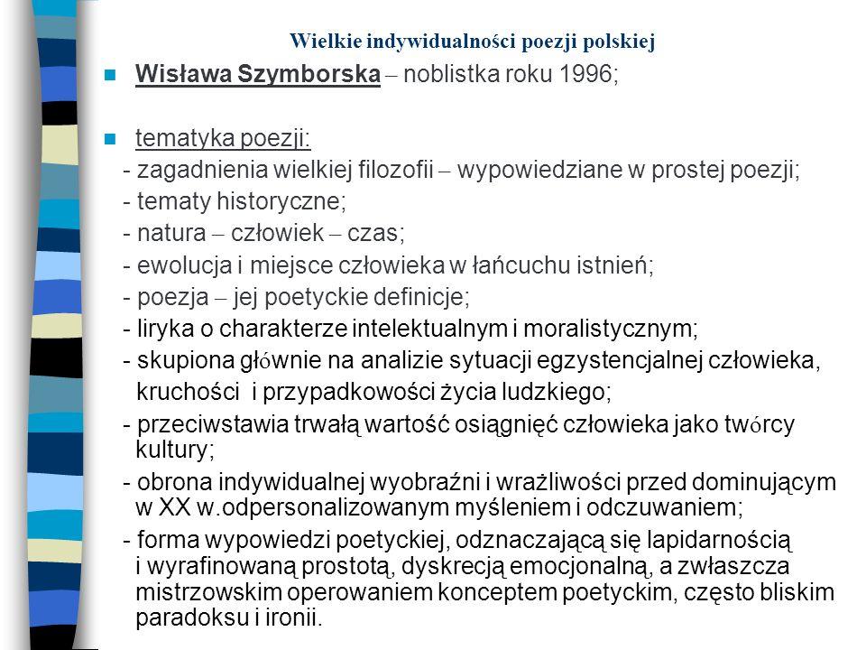 Wielkie indywidualności poezji polskiej