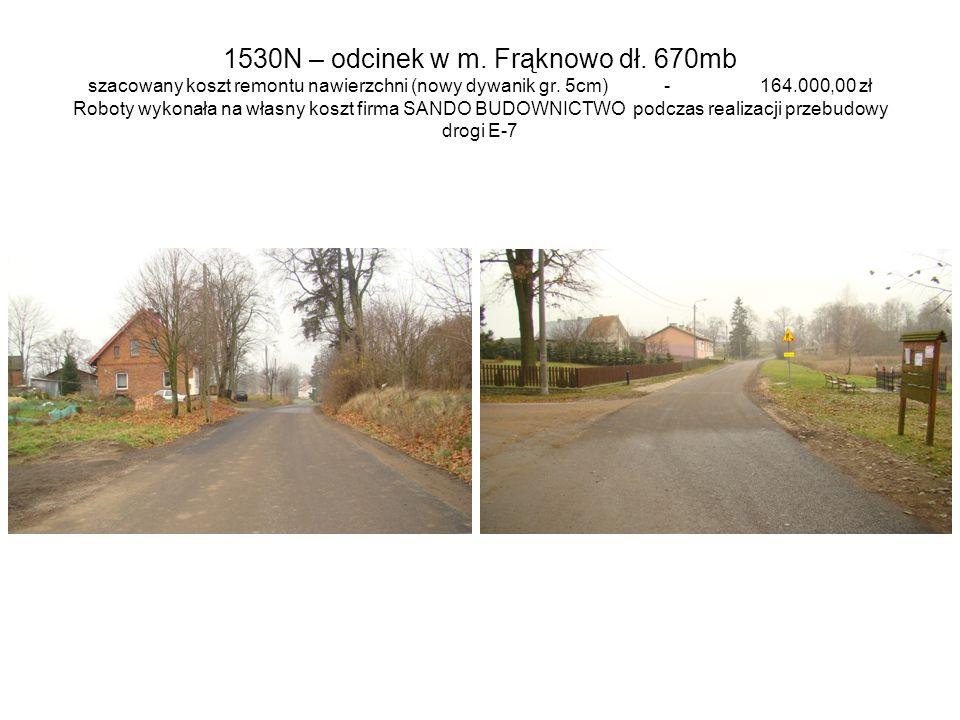 1530N – odcinek w m. Frąknowo dł
