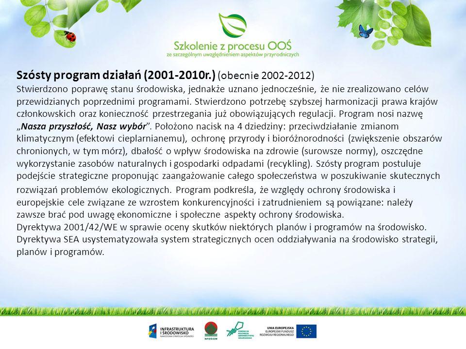 Szósty program działań (2001-2010r.) (obecnie 2002-2012)