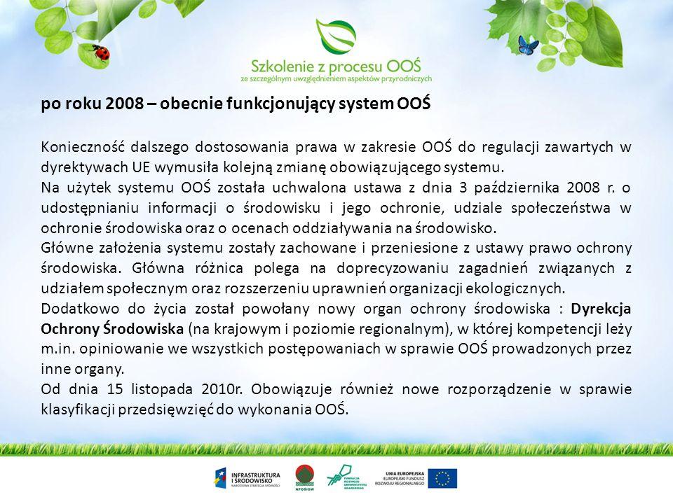po roku 2008 – obecnie funkcjonujący system OOŚ