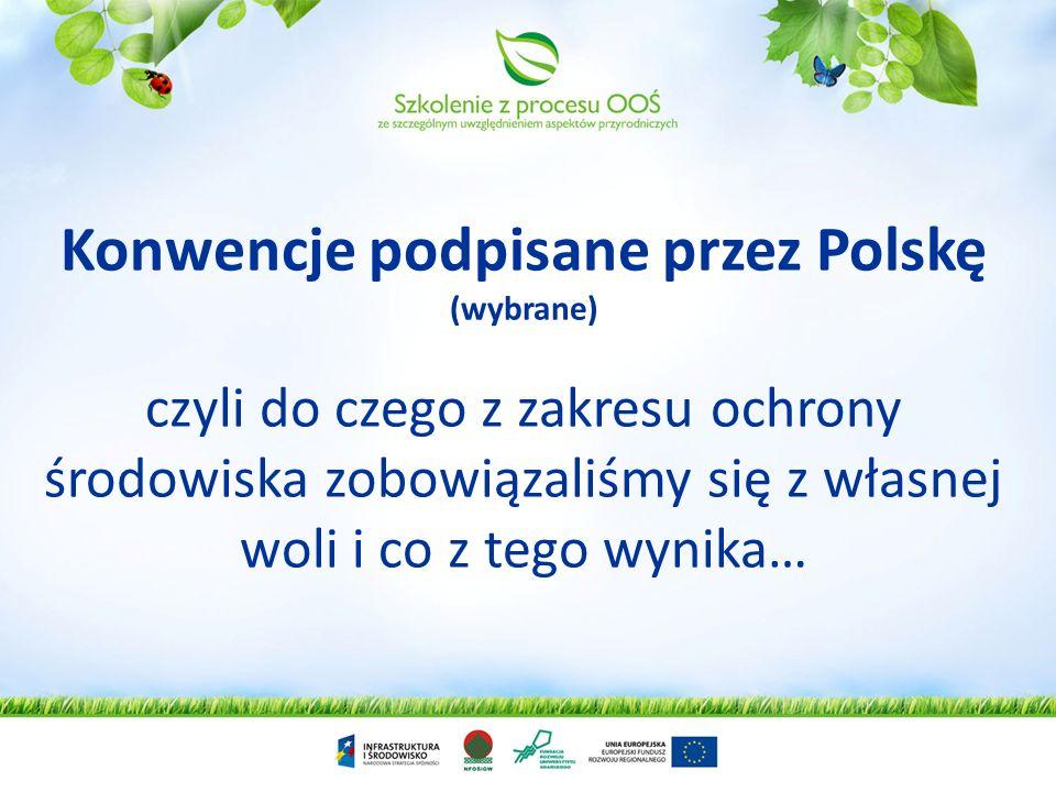 Konwencje podpisane przez Polskę (wybrane)