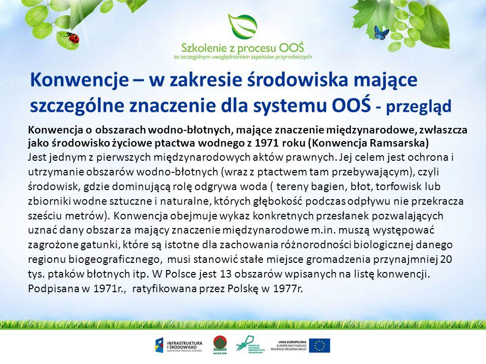Konwencje – w zakresie środowiska mające szczególne znaczenie dla systemu OOŚ - przegląd