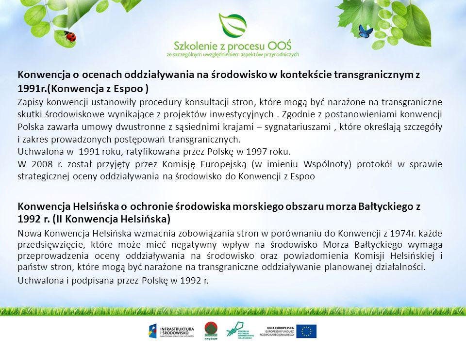 Konwencja o ocenach oddziaływania na środowisko w kontekście transgranicznym z 1991r.(Konwencja z Espoo )