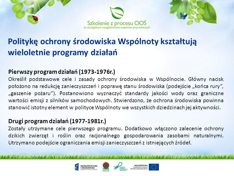 Politykę ochrony środowiska Wspólnoty kształtują wieloletnie programy działań
