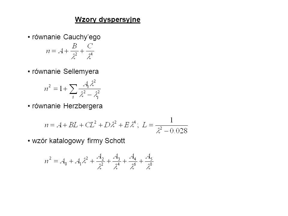 Wzory dyspersyjne równanie Cauchy'ego. równanie Sellemyera.