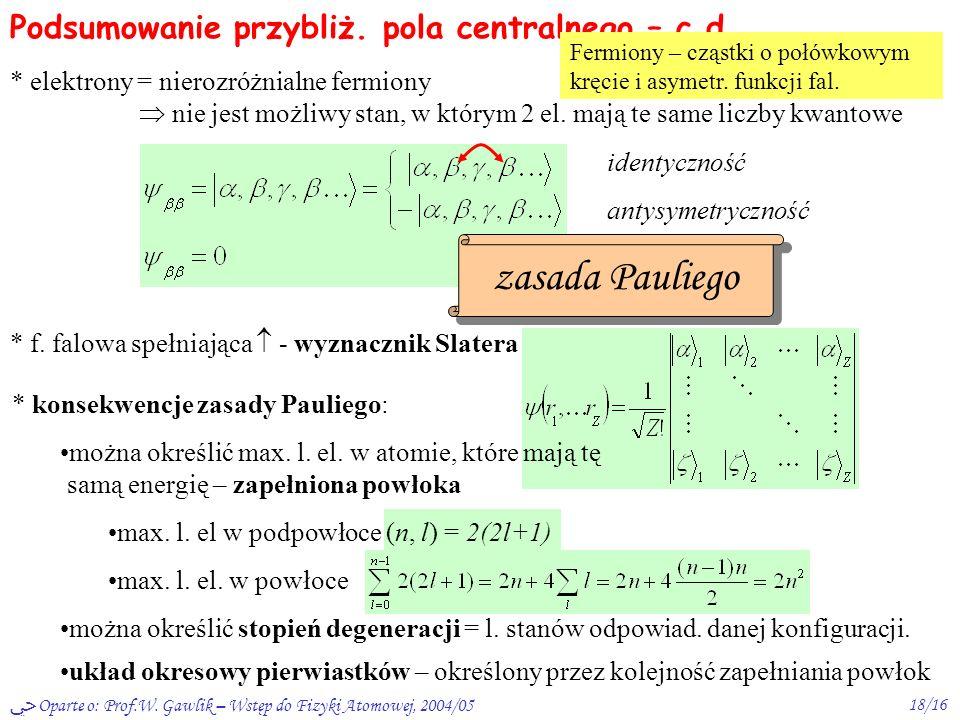 Podsumowanie przybliż. pola centralnego – c.d.