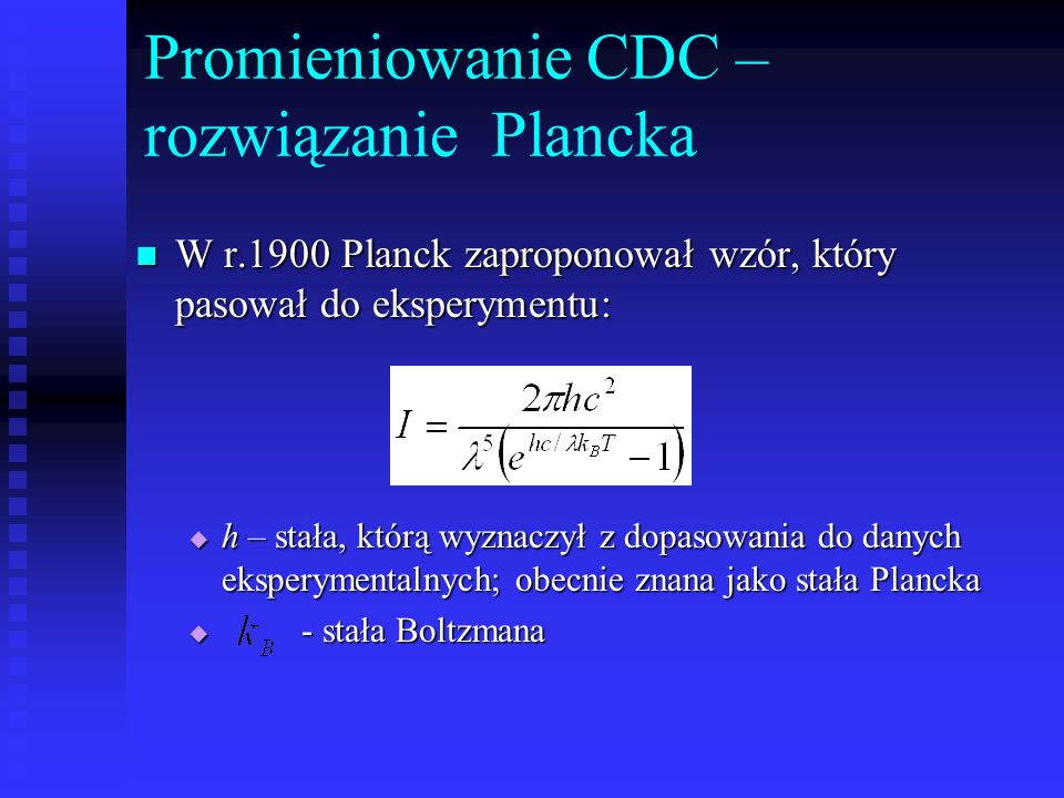 Promieniowanie CDC – rozwiązanie Plancka
