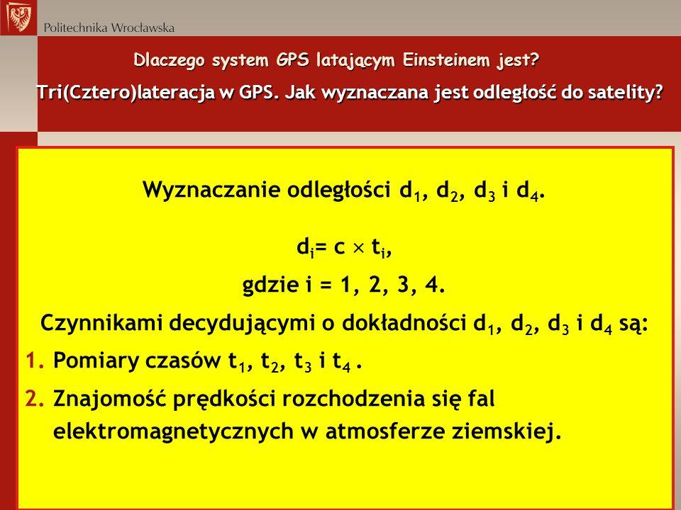 Wyznaczanie odległości d1, d2, d3 i d4. di= c  ti,