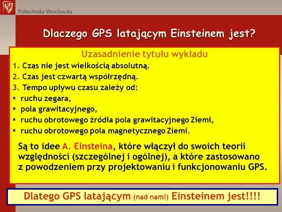 Dlaczego GPS latającym Einsteinem jest