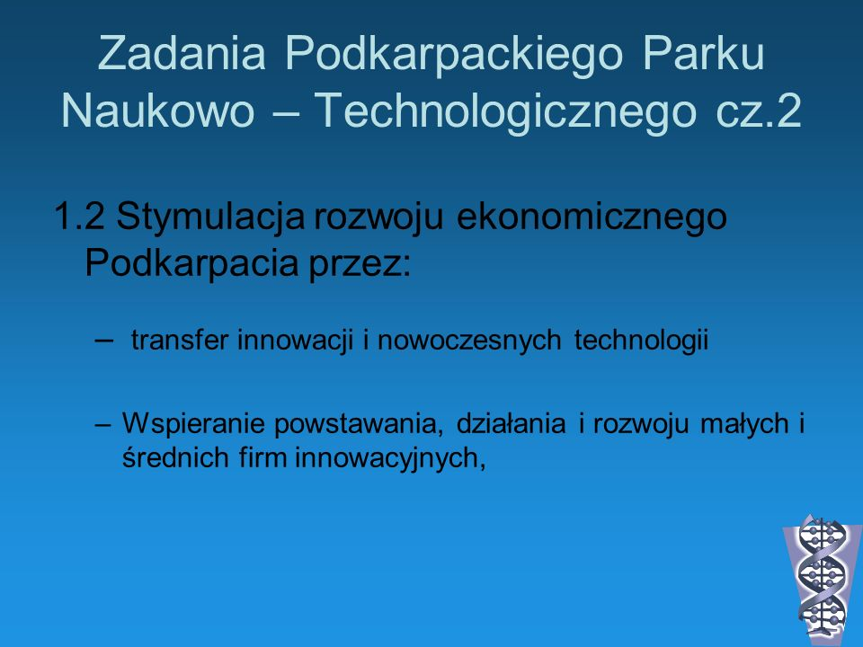 Zadania Podkarpackiego Parku Naukowo – Technologicznego cz.2