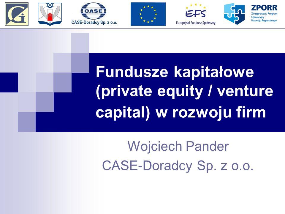 Fundusze kapitałowe (private equity / venture capital) w rozwoju firm