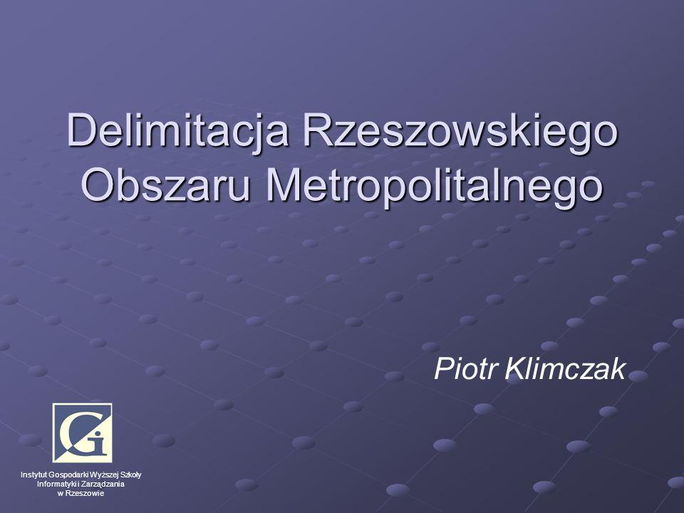 Delimitacja Rzeszowskiego Obszaru Metropolitalnego