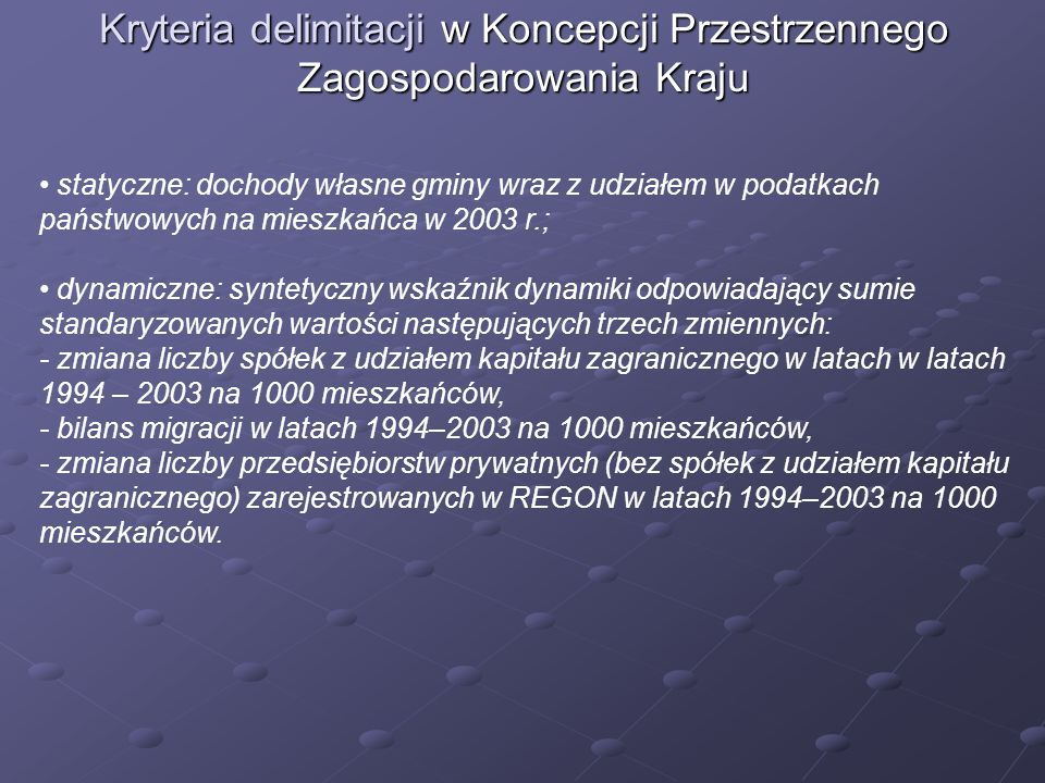 Kryteria delimitacji w Koncepcji Przestrzennego Zagospodarowania Kraju