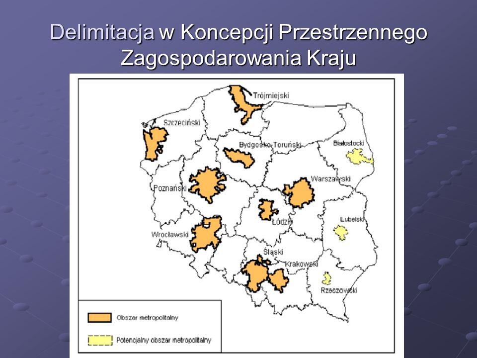 Delimitacja w Koncepcji Przestrzennego Zagospodarowania Kraju