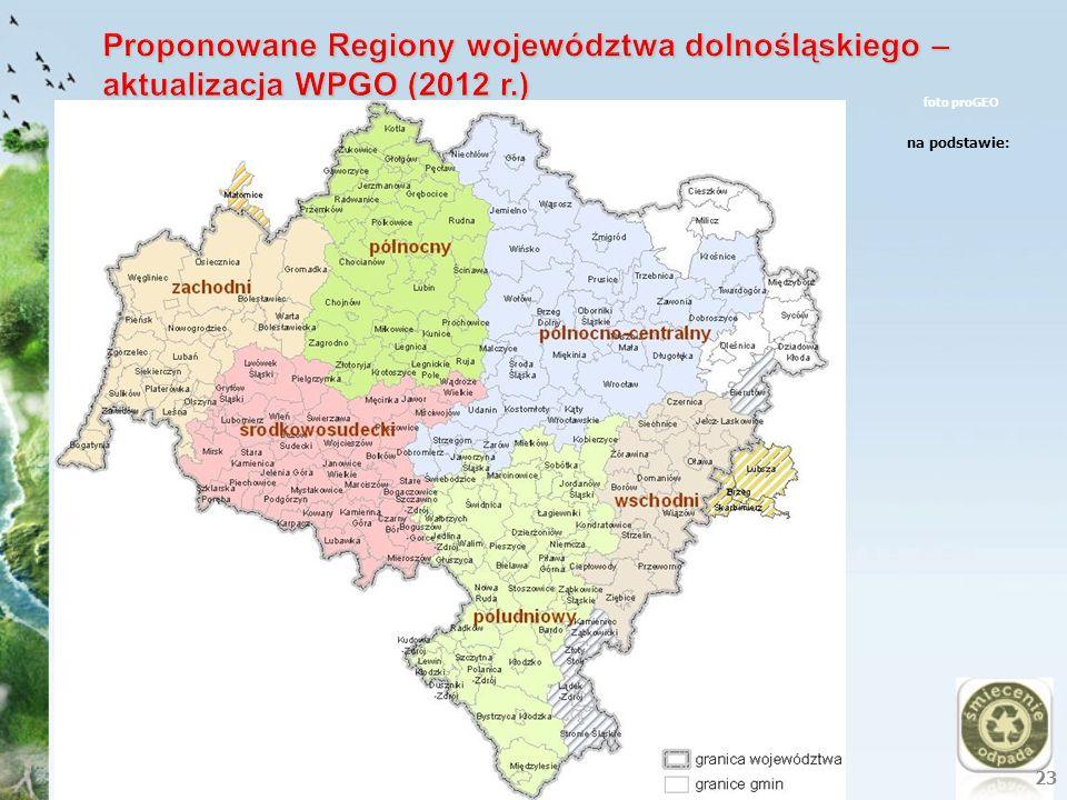 Proponowane Regiony województwa dolnośląskiego – aktualizacja WPGO (2012 r.)