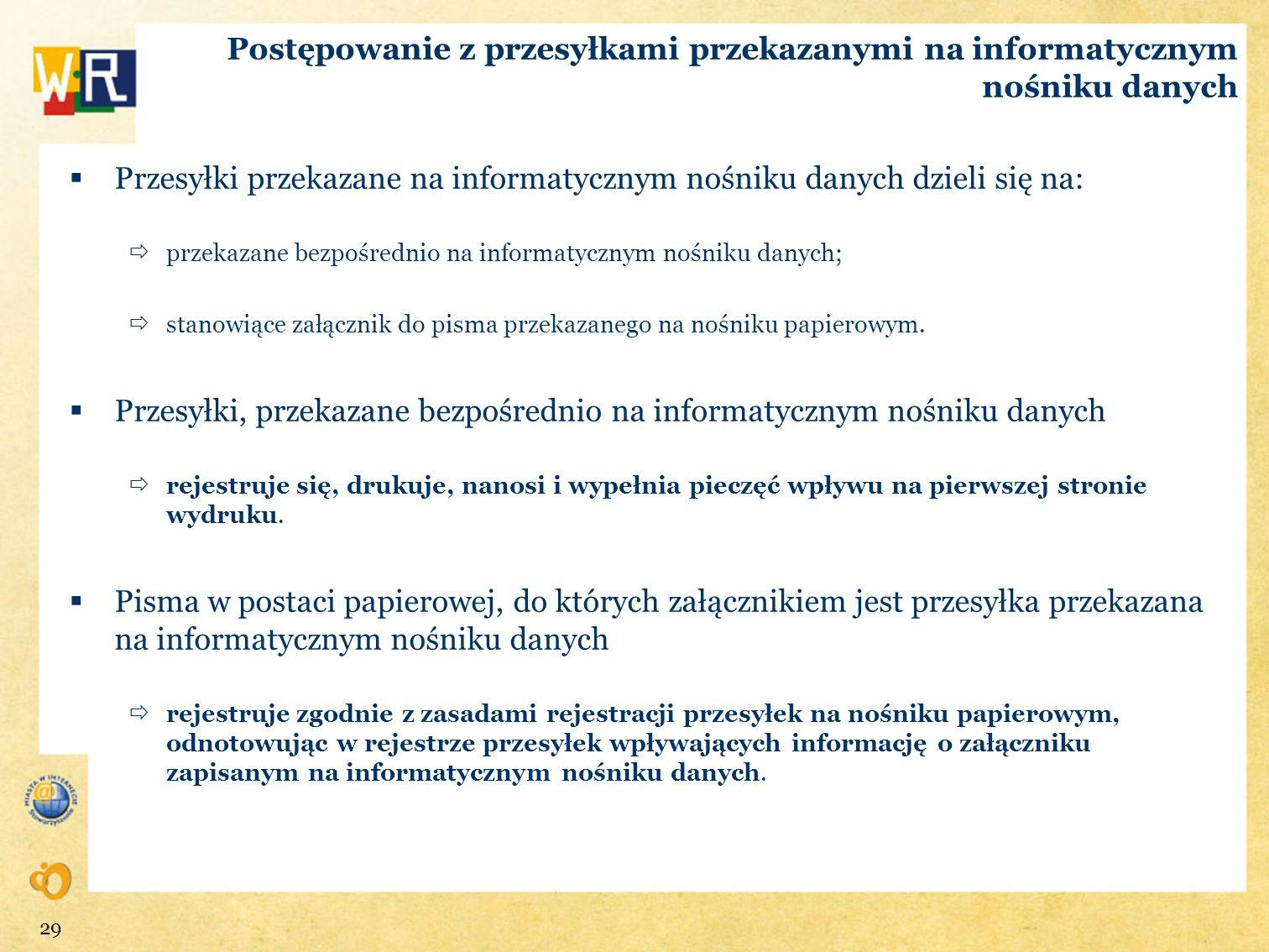 Przesyłki przekazane na informatycznym nośniku danych dzieli się na:
