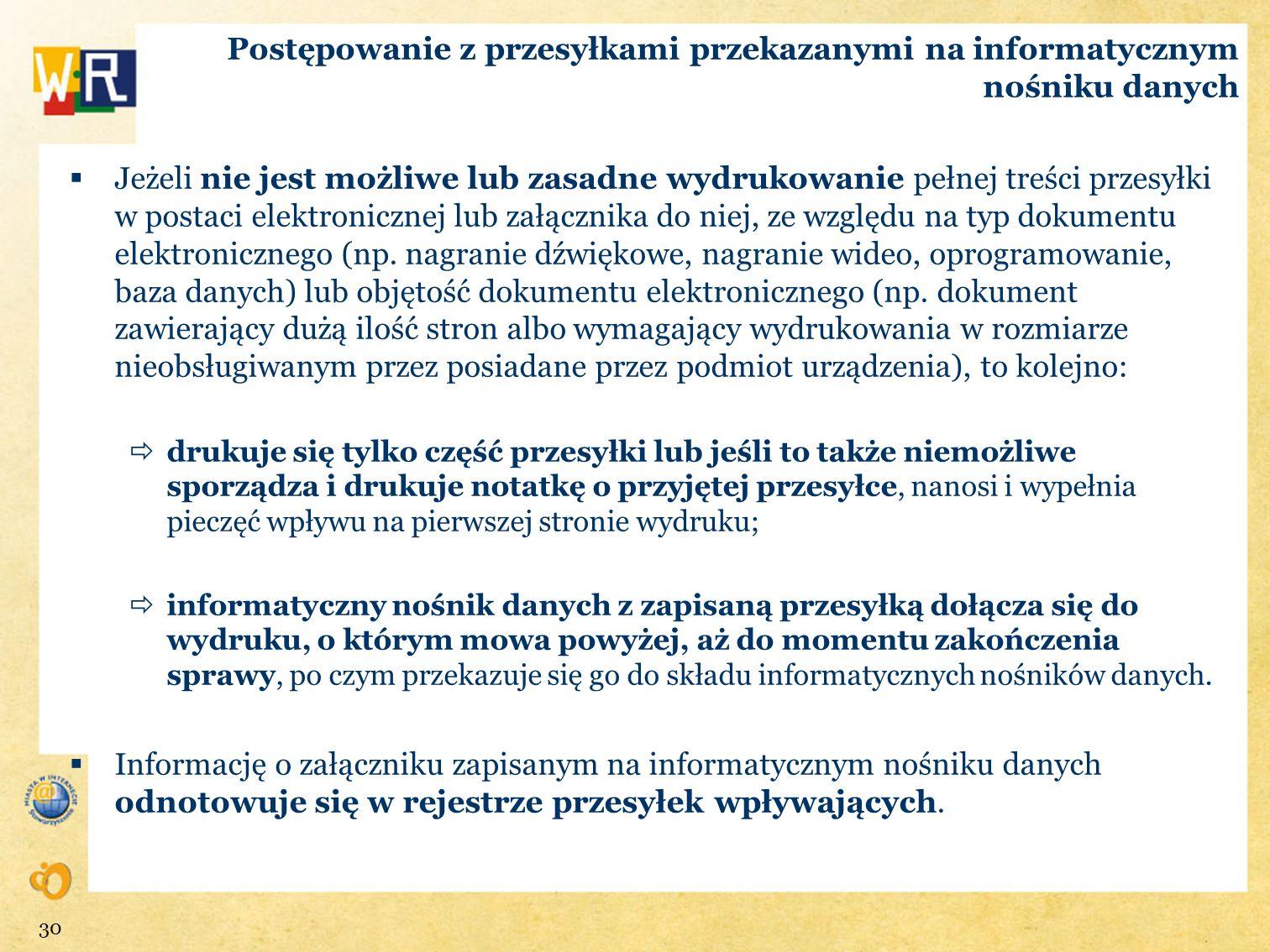 Postępowanie z przesyłkami przekazanymi na informatycznym nośniku danych