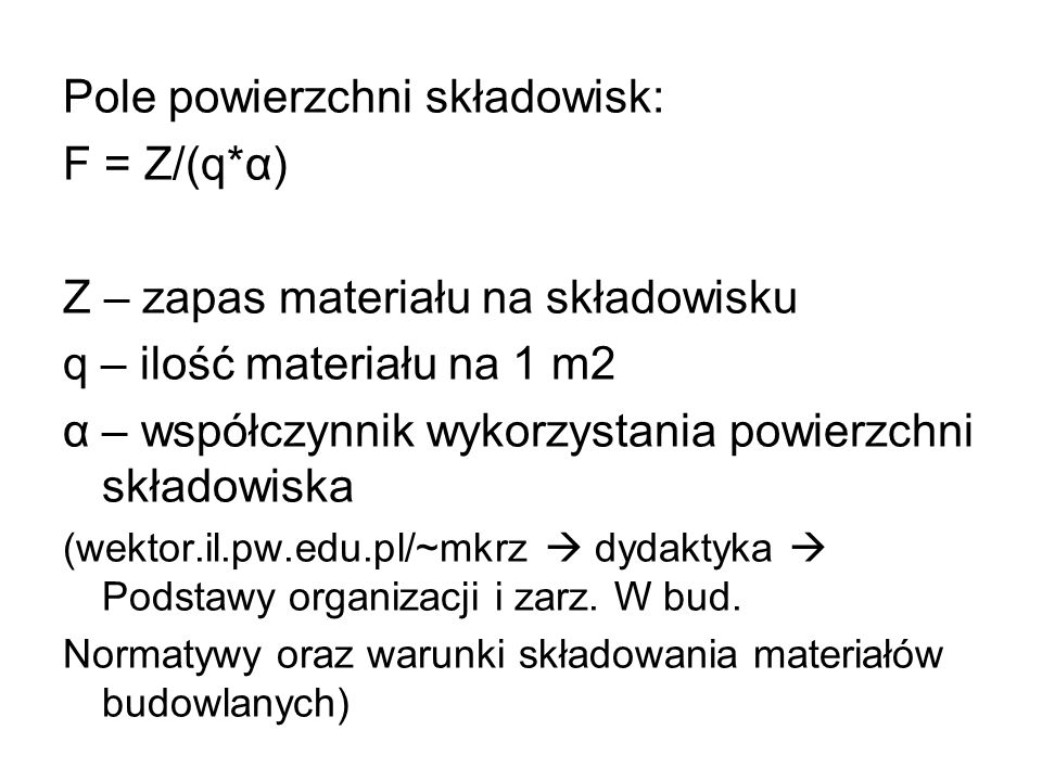 Pole powierzchni składowisk: F = Z/(q*α)