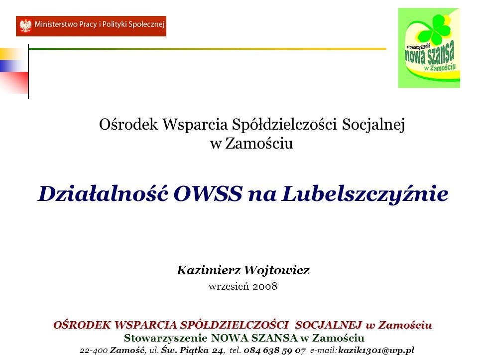 Działalność OWSS na Lubelszczyźnie