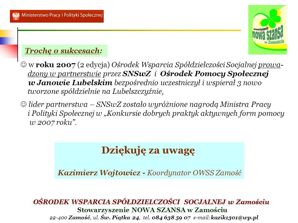 Kazimierz Wojtowicz - Koordynator OWSS Zamość