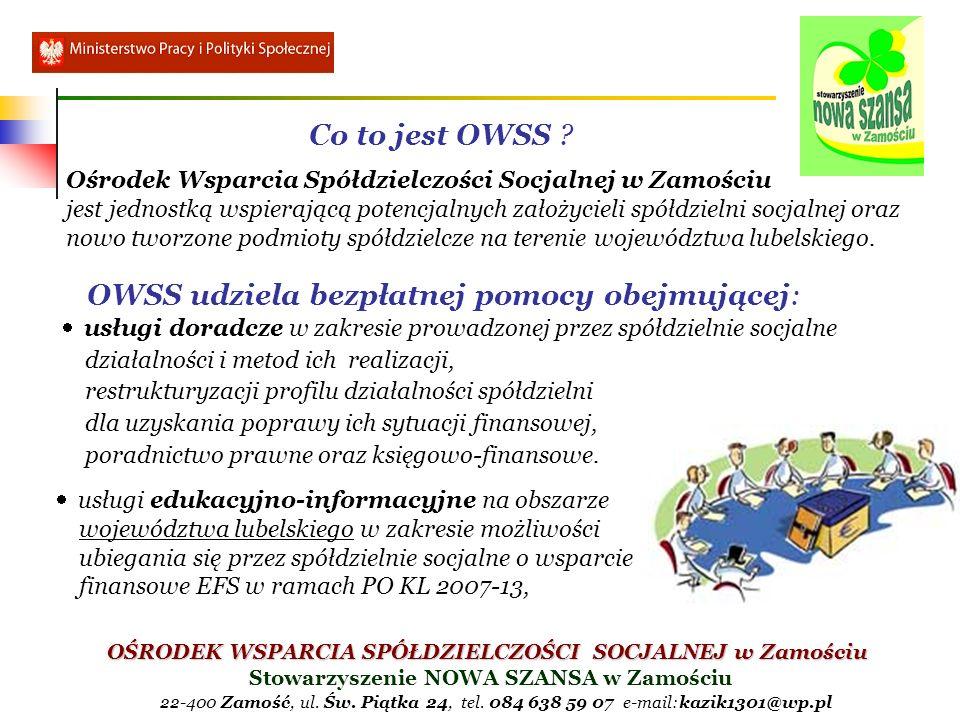 OWSS udziela bezpłatnej pomocy obejmującej:
