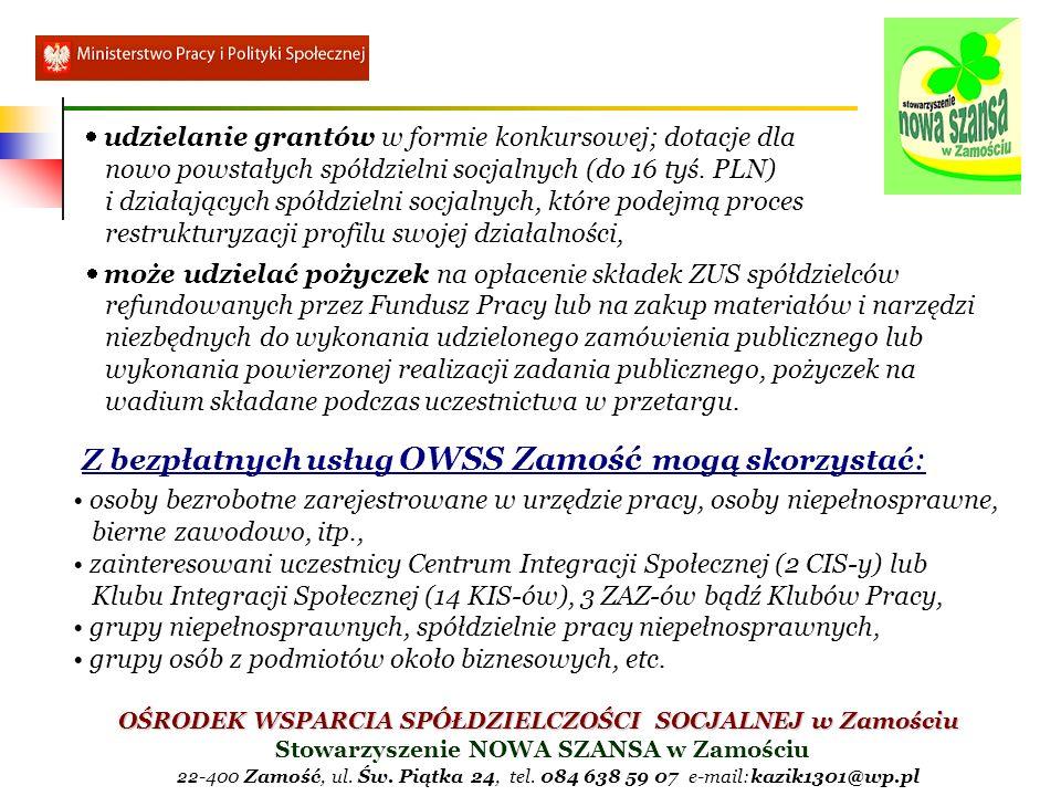 Z bezpłatnych usług OWSS Zamość mogą skorzystać: