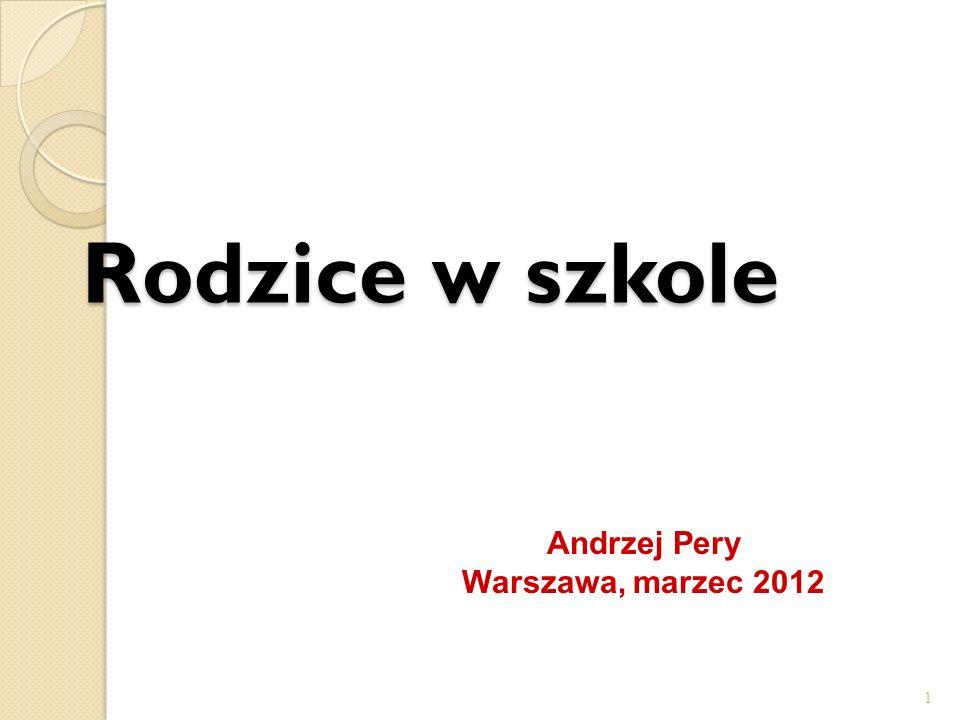 Rodzice w szkole Andrzej Pery Warszawa, marzec 2012